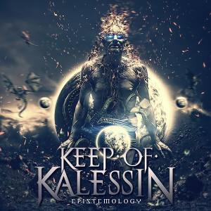 "KEEP OF KALESSIN ""Epistemology"""