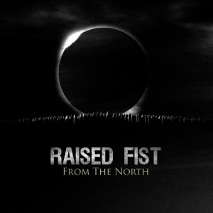 "RAISED FIST ""From the North"""