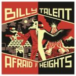 Billy Talent - Afraid Of Heights