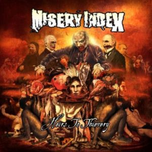 MISERY INDEX - Heirs To Thievery (2010)